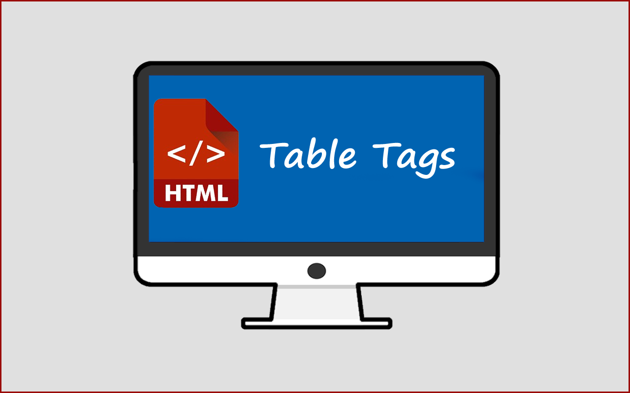 HTML Table Tags