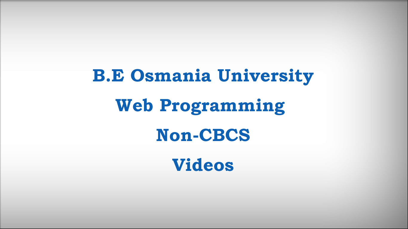 B.E Osmania University Web Programming Course Non-CBCS Videos